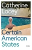 Lacey Catherine, Certain American States