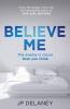 Delaney Jp, Believe Me
