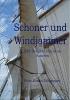 Schwipper, Fritz-Erwin, Schoner und Windjammer