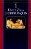 Émile  Zola, Therese Raquin