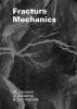 M.  Janssen, J.  Zuidema, R.J.H.  Wanhill, Fracture mechanics