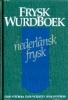 <b>W. Visser</b>,Frysk Wurdboek Nederlansk-Frysk