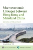 Genberg, Hans,   He, Dong, Macroeconomic Linkages Between Hong Kong and Mainland China