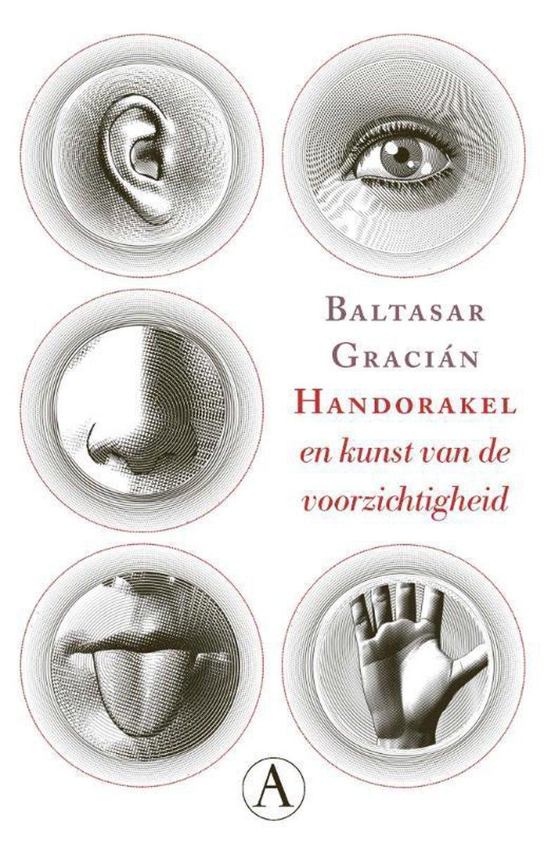 Baltasar Gracián,Handorakel en kunst van de voorzichtigheid