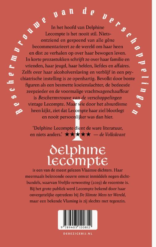 Delphine Lecompte,Beschermvrouwe van de verschoppelingen