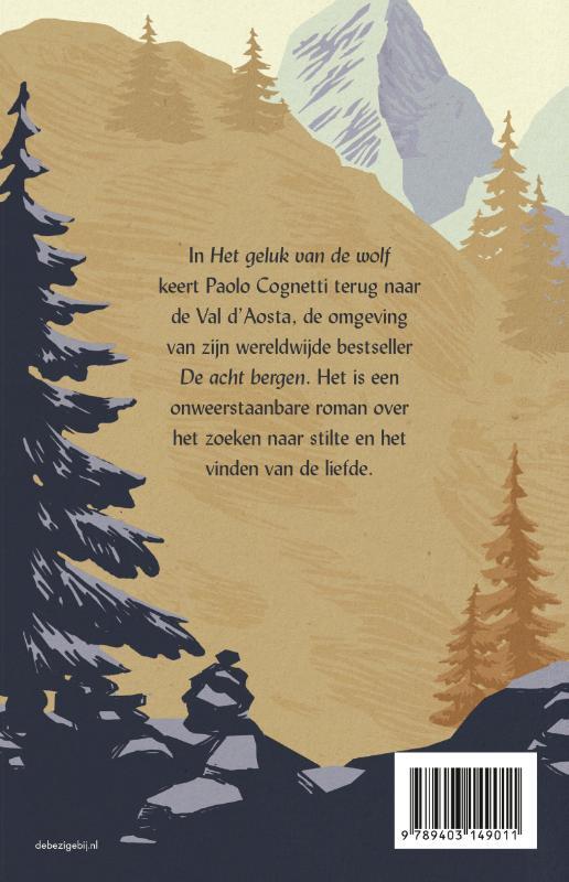 Paolo Cognetti,Het geluk van de wolf