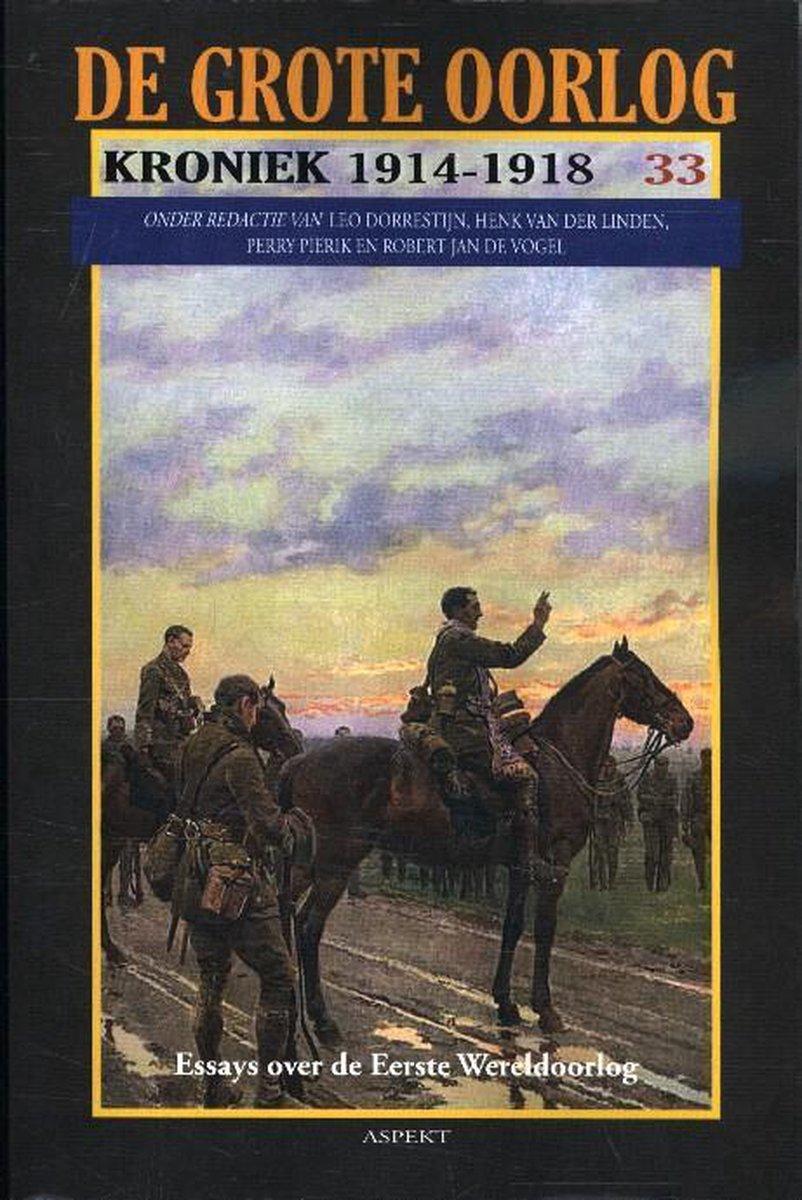 Henk van der Linden,De Grote Oorlog, kroniek 1914-1918 33
