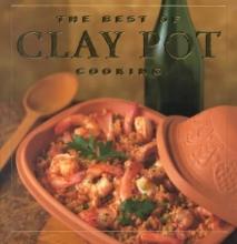 Jacobi, Dana,   Watt, Elizabeth The Best of Clay Pot Cooking
