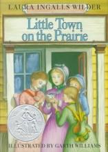 Wilder, Laura Ingalls Little Town on the Prairie