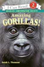 Thomson, Sarah L. Amazing Gorillas!