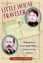 Wilder, Laura Ingalls A Little House Traveler
