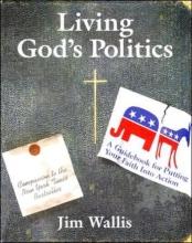 Wallis, Jim Living God`s Politics