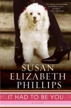Phillips, Susan Elizabeth It Had to Be You