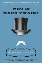 Twain, Mark Who Is Mark Twain?