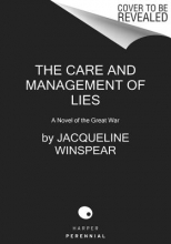 Winspear, Jacqueline The Care and Management of Lies