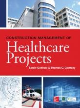 Gokhale, Sanjiv Construction Management of Healthcare Projects