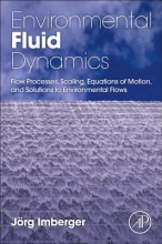 Imberger, Jorg Environmental Fluid Dynamics