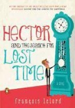 Lelord, Francois Hector and the Search for Lost Time