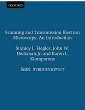 Stanley L. Flegler,   John W. Heckman,   Karen L. Klomparens Scanning and Transmission Electron Microscopy