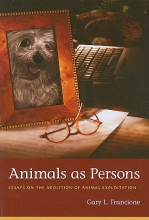 Francione, Gary Animals as Persons