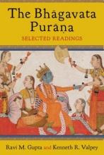 Ravi Gupta,   Kenneth Valpey The Bhagavata Purana
