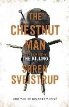 Soren Sveistrup,   Caroline Waight The Chestnut Man