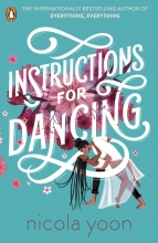 Nicola Yoon , Instructions for Dancing
