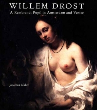 Bikker,J. A Rembrandt Pupil in Amsterdam and Venice