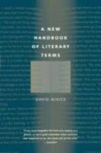 Mikics, David The New Handbook of Literary Terms