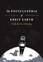 Greenberg, Isabel The Encyclopedia of Early Earth