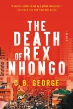 George, C. B. The Death of Rex Nhongo