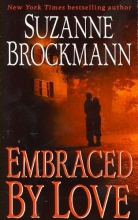 Brockmann, Suzanne Embraced by Love