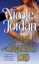 Jordan, Nicole To Tame a Dangerous Lord