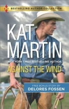 Martin, Kat,   Fossen, Delores Against the Wind