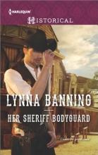 Banning, Lynna Her Sheriff Bodyguard