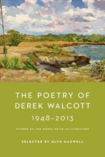 Walcott, Derek The Poetry of Derek Walcott 1948-2013