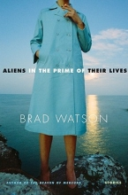 Watson, Brad Aliens in the Prime of Their Lives