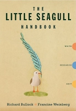 Bullock, Richard The Little Seagull Handbook