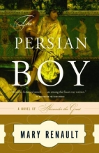 Renault, Mary The Persian Boy