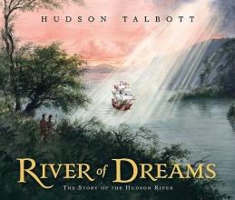 Talbott, Hudson River of Dreams