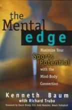 Baum, Kenneth,   Trubo, Richard The Mental Edge