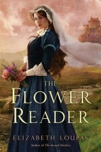 Loupas, Elizabeth The Flower Reader