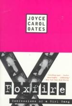 Oates, Joyce Carol Foxfire