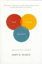 John R. Searle Mind, Language And Society