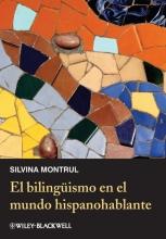 Silvina Montrul El bilinguismo en el mundo hispanohablante