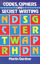 Gardner, Martin Codes, Ciphers and Secret Writing
