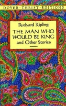Kipling, Rudyard The Man Who Would Be King