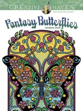 Marty Noble Creative Haven Fantasy Butterflies Coloring Book