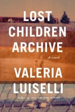 Valeria Luiselli Lost Children Archive