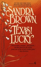 Brown, Sandra Texas! Lucky